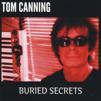 Buried Secrets — Tom Canning