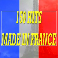 150 Hits Made in France — сборник