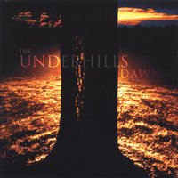 Dawn — The Underhills