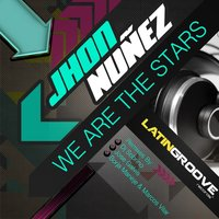 We Are the Stars — Jhon Nuñez