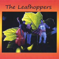 The Leafhoppers — The Leafhoppers
