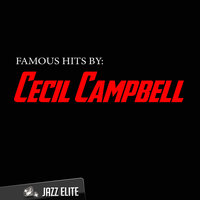 Famous Hits by Cecil Campbell — Cecil Campbell