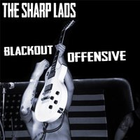 Blackout Offensive — The Sharp Lads