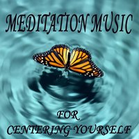 Meditation Music for Centering Yourself — The O'Neill Brothers Group