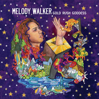 Gold Rush Goddess — Melody Walker