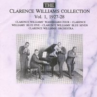 The Clarence Williams Collection Vol. 1 - 1927-1928 — Clarence Williams