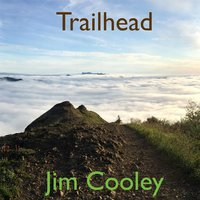 Trailhead — Jim Cooley
