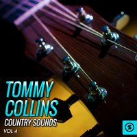 Tommy Collins Country Sounds, Vol. 4 — Tommy Collins