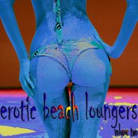 Erotic Beach Loungers, Vol. 2 — сборник