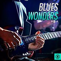 Blues Wonders, Vol. 4 — сборник