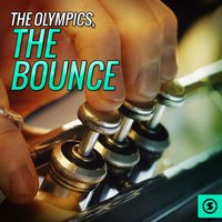 The Bounce — The Olympics