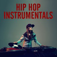 Hip Hop Instrumentals: From Old School Boom Bap Rap Beats to New School Trap — сборник