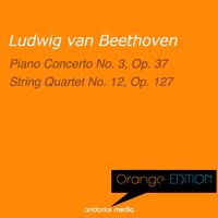 Orange Edition - Beethoven: Piano Concerto No. 3, Op. 37 & String Quartet No. 12, Op. 127 — Людвиг ван Бетховен, Alfred Brendel, Heinz Wallberg, Vienna Symphony Orchestra