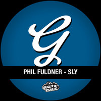 Sly — Phil Fuldner