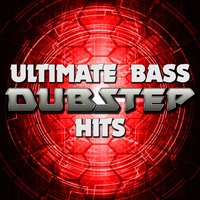 Ultimate Bass: Dubstep Hits — сборник
