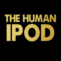 The Human Ipod — Brannue Life