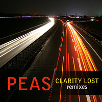 Clarity Lost Remixes - EP — Peas