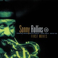 First Moves — Sonny Rollins