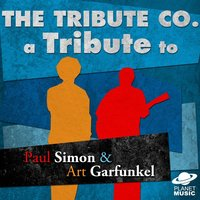 A Tribute to Paul Simon & Art Garfunkel — The Tribute Co.