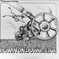 Mowin' on Down the Line — The Grasscutters
