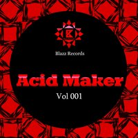 Acid Maker, Vol. 1 — сборник