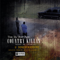 U Doneheardofme — Country Killas