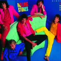 Dirty Work — The Rolling Stones