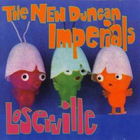 Loserville — New Duncan Imperials