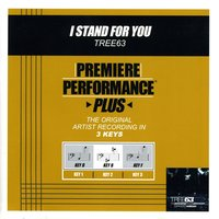 I Stand For You (Premiere Performance Plus Track) — Tree63