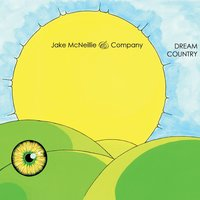 Dream Country — Jake McNeillie and Company