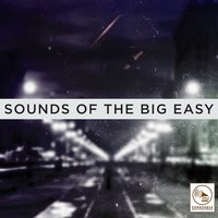 Sounds of the Big Easy — сборник