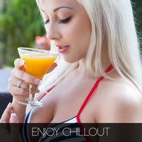 Enjoy Chillout — сборник