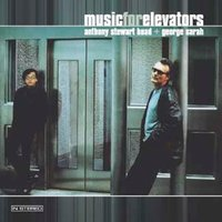 Music for Elevators — George Sarah, Anthony Stewart Head