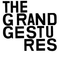 Third — The Grand Gestures