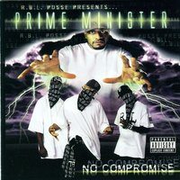 No Compromise — Prime Minister, Hitman, RBL Posse Presents Prime Minister
