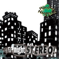 Late Night Stereo! — Paulie Nugent