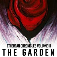 Etherean Chronicles, Vol. III: The Garden — Frederick the Victorious