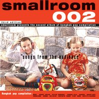 Smallroom 002 Songs from the Audience — сборник, Smallroom 002 Songs from the Audience