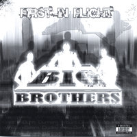 First in Flight Vol. 1 — Big Brothers Productions, Inc.
