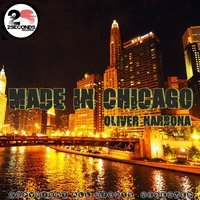Made in Chicago — Oliver Narbona