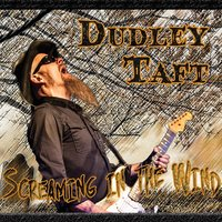 Screaming in the Wind — Dudley Taft