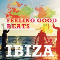 Feeling Good Beats - Ibiza, Vol. 1 — сборник