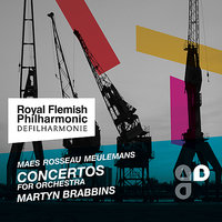Concertos for Orchestra — Martyn Brabbins, Royal Flemish Philharmonic