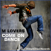 Come On Dance — M Lovers
