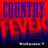 Country Fever, Vol. 7 — сборник