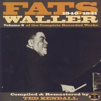 Vol. 6 Of The Complete Recorded Works B — Fats Waller