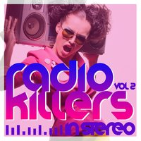 Radio Killers in Stereo, Vol. 2 — сборник