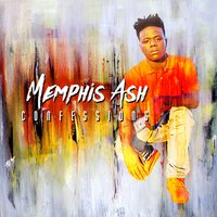 Confessions - Single — Memphis Ash