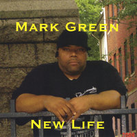 New Life — Mark Green