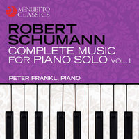 Schumann: Complete Music for Piano Solo, Vol. 1 — Peter Frankl, Роберт Шуман